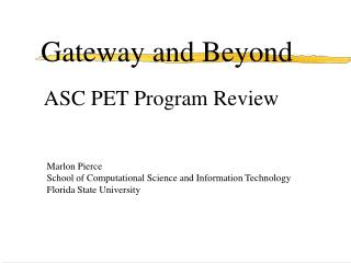 Gateway and Beyond