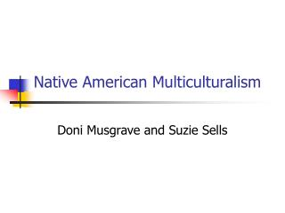 Native American Multiculturalism
