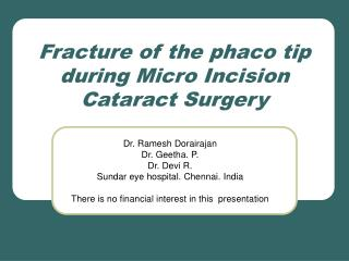 Fracture of the phaco tip during Micro Incision Cataract Surgery