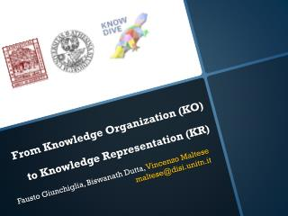 From Knowledge Organization (KO) to Knowledge Representation (KR)