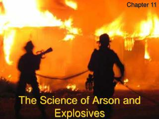 The Science of Arson and Explosives
