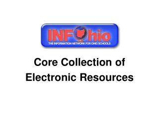 Core Collection of Electronic Resources