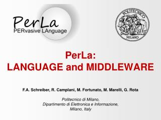 PerLa:  LANGUAGE and MIDDLEWARE
