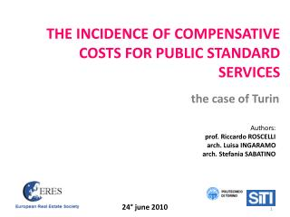 THE INCIDENCE OF COMPENSATIVE COSTS FOR PUBLIC STANDARD SERVICES