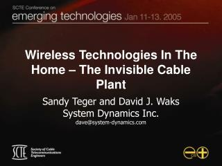 Wireless Technologies In The Home – The Invisible Cable Plant