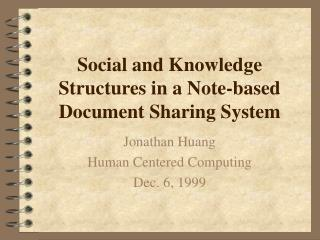 Social and Knowledge Structures in a Note-based Document Sharing System