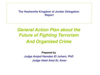 The Hashemite Kingdom of Jordan Delegation  Report