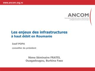 Les enjeux des infrastructures à haut débit en Roumanie