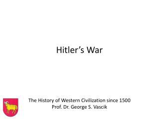 Hitler ' s War