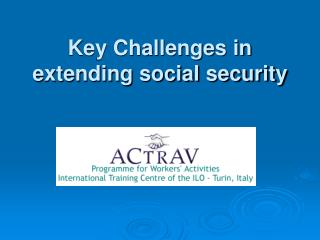 Key Challenges in extending social security