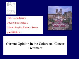 Current Opinion in the Colorectal Cancer Treatment