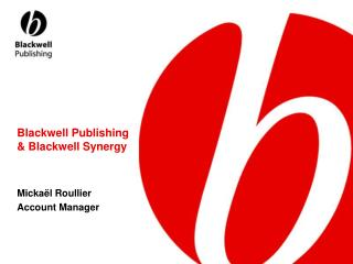 Blackwell Publishing  & Blackwell Synergy