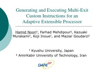 Generating and Executing Multi-Exit Custom Instructions for an         Adaptive Extensible Processor