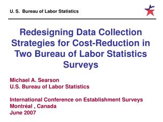 Redesigning Data Collection Strategies for Cost-Reduction in Two Bureau of Labor Statistics Surveys