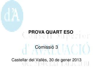 Comissi ó  3 Castellar del Vallès, 30 de gener 201 3