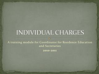 INDIVIDUAL CHARGES