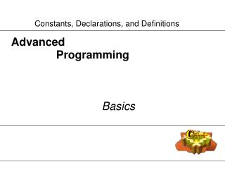 Advanced  		Programming Basics