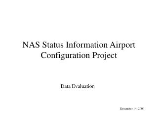 NAS Status Information Airport Configuration Project