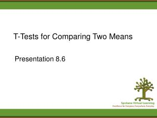 T-Tests for Comparing Two Means
