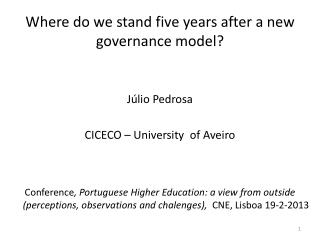 Where do we stand five years after a new governance model?