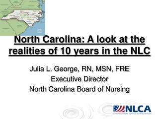 North Carolina: A look at the realities of 10 years in the NLC