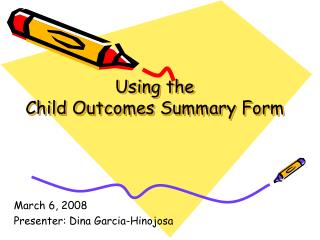 Using the  Child Outcomes Summary Form