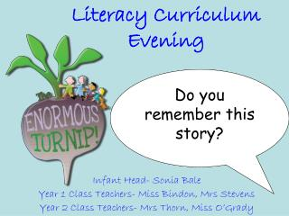 Literacy Curriculum Evening
