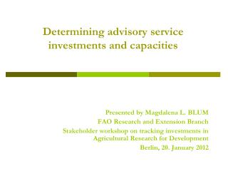 Determining advisory service investments and capacities
