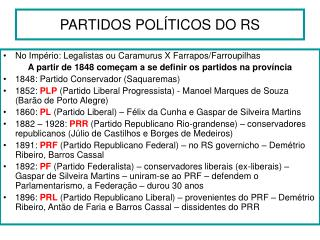 PARTIDOS POL�TICOS DO RS