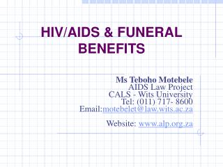 HIV/AIDS & FUNERAL BENEFITS