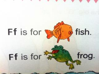 Ff, Ff, Ff,  Ff is for  fish . Ff, Ff, Ff,  Ff is for  frog . Ff,  / f /,  fish . Ff,  / f /,  frog .