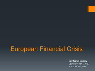 European Financial Crisis