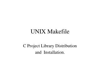 UNIX Makefile