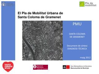 El Pla de Mobilitat Urbana de Santa Coloma de Gramenet