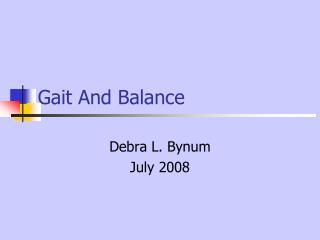 Gait And Balance