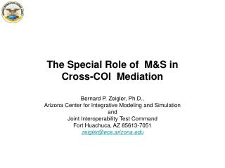 The Special Role of  M&S in  Cross-COI  Mediation