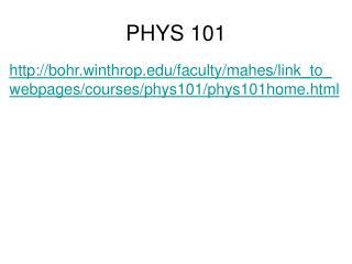 PHYS 101