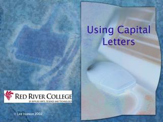 Using Capital Letters