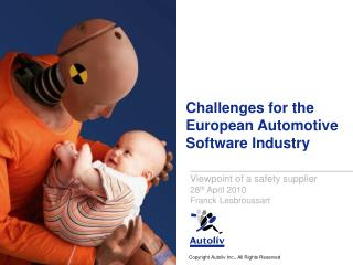 Challenges for the European Automotive Software Industry