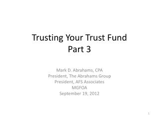 Trusting Your Trust Fund Part 3