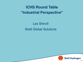 "ICHS Round Table ""Industrial Perspective"""