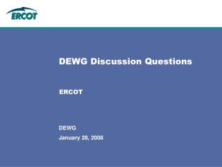 DEWG Discussion Questions