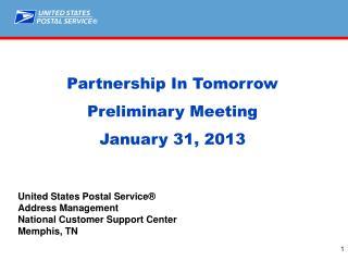 Partnership In Tomorrow Preliminary Meeting   January 31, 2013