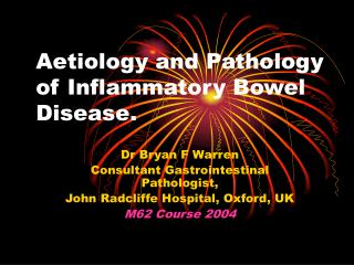Aetiology and Pathology of Inflammatory Bowel Disease.