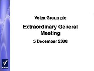 Volex Group plc Extraordinary General Meeting 5 December 2008