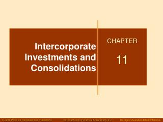 Intercorporate Investments and Consolidations