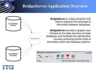 BridgeServer Application Overview