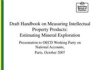 Draft Handbook on Measuring Intellectual Property Products: Estimating Mineral Exploration
