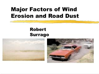 Major Factors of Wind Erosion and Road Dust