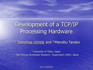 Development of a TCP/IP Processing Hardware